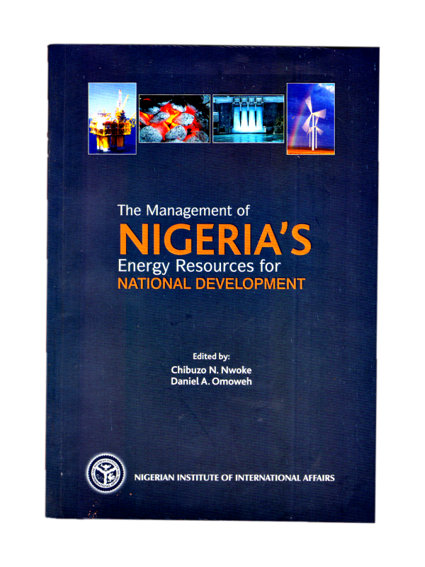 The Management of Nigeria's Energy Resources for National Development