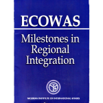 ECOWAS Milestones in Regional Integration